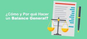 ¿Cómo Hacer un Balance General?