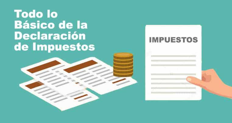 ¿Conoces todo lo Básico de la Declaración de Impuestos?