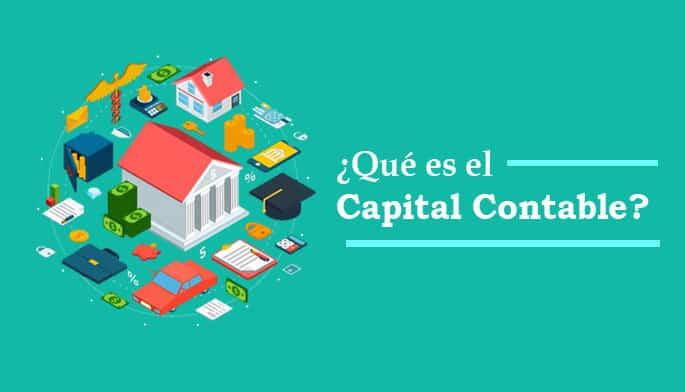 ¿Qué es el Capital Contable?